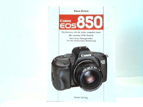 9783889491541: Canon EOS 850