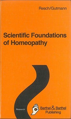 Scientific Foundations of Homeopathy: Resch; Gerhard & Viktor Gutmann
