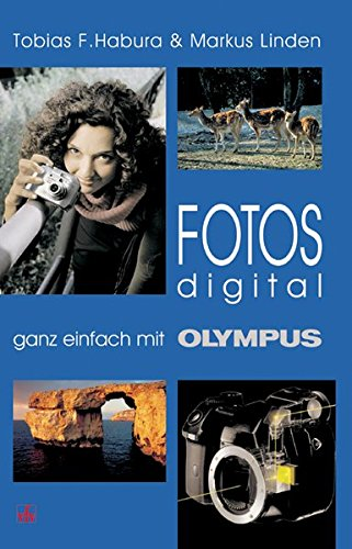 9783889551467: Fotos digital - ganz einfach mit Olympus.