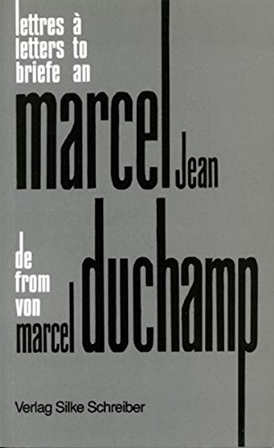 Marcel Duchamp: Briefe an Marcel Jean (in English French and German) (English, French and German Edition) (9783889600110) by Marcel Duchamp