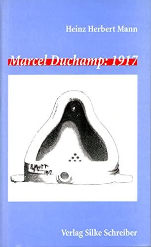 9783889600431: Marcel Duchamp: 1917