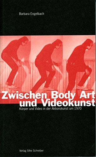 9783889600479: Zwischen Body Art und Videokunst