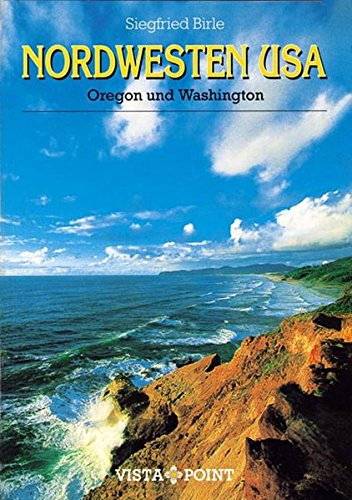9783889732514: Nordwesten USA. Oregon und Washington