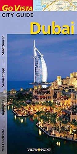 9783889734594: Dubai. Go Vista. Abu Dhabi, Fujairah, Ajman