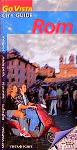 Rom : [mit Stadtplan, Highlights, Servicetipps, Stadttour].: Frei, Franz Marc:
