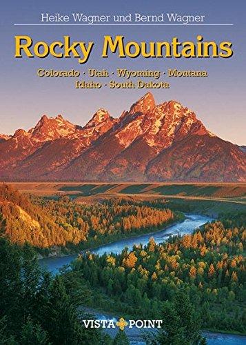 9783889739766: Rocky Mountains: Colorado. Utah. Wyoming. Montana. Idaho. South Dakota