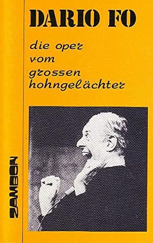 Die Oper vom grossen Hohngelächter. Aus dem: Fo, Dario