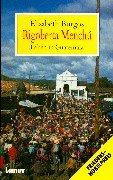 9783889770011: Rigoberta Menchu. Leben in Guatemala.