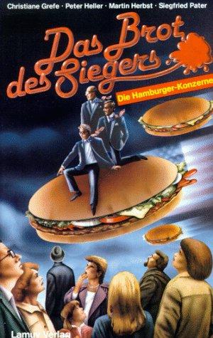 Das Brot des Siegers Die Hamburger-Konzerne. Lamuv-Taschenbuch 55 - Grefe, Christiane, Peter Heller Martin Herbst u. a.