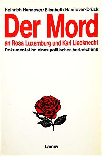 Mord an Rosa Luxemburg und Karl Liebknecht: