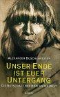 9783889772640: Unser Ende ist euer Untergang. Die Botschaft der Hopi an die Welt.