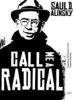 9783889776921: Call Me a Radical: Organizing und Enpowerment - Politische Schriften