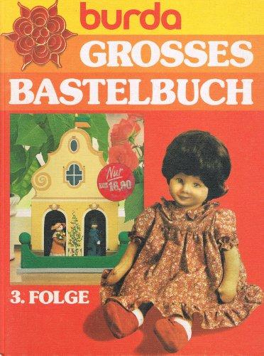 9783889780065: Burda - Grosses Bastelbuch. 3. Folge