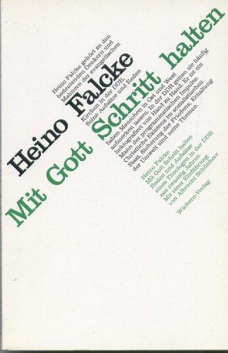 Mit Gott Schritt Halten: Reden Und Aufsatze: Falcke, Heino