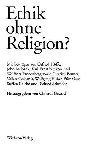 9783889810953: Ethik ohne Religion