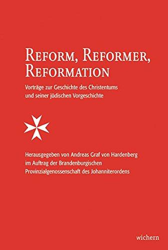 Reform, Reformer, Reformation. Vorträge zur Geschichte des: Hardenberg, Andreas von