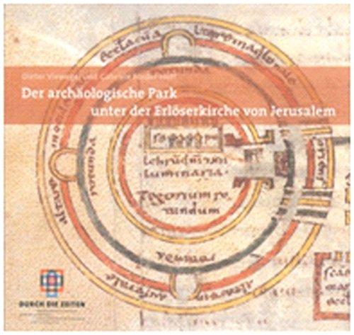 9783889813510: Der arch�logische Park unter der Erl�serkirche von Jerusalem
