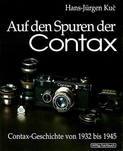 Auf den Spuren der Contax. Bd.1: Hans-J�rgen Kuc