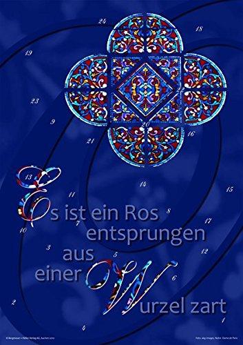 Es ist ein Ros entsprungen aus einer Wurzel zart : Fensterbild-Adventskalender im Format DIN A2 mit Begleitheft für Erwachsene, Maße(B/H): 42 x 60 cm - Michael Tillmann