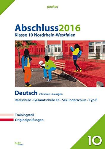 9783889976208: Abschluss 2016 - Realschule/Gesamtschule EK/Sekundarschule Typ B, NRW
