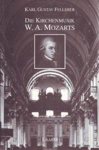 9783890070209: Die Kirchenmusik W.A. Mozarts (German Edition)