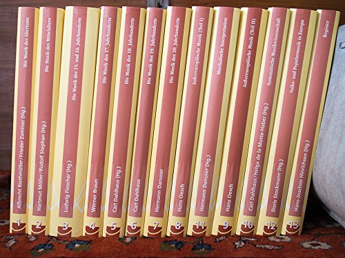 Neues Handbuch Der Musikwissenschaft 13 in 14 Bänden komplett: Dahlhaus, Carl;Danuser, Hermann