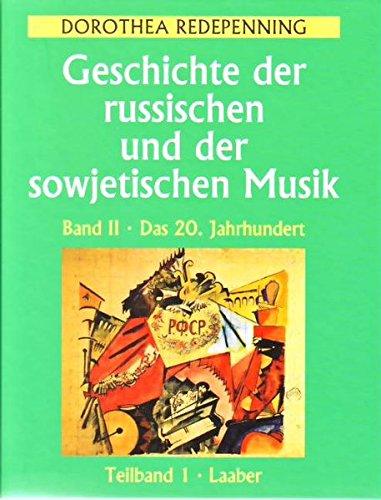 9783890072081: Geschichte der russischen und der sowjetischen Musik 2: Das 20. Jahrhundert