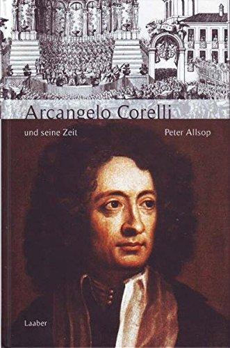 9783890072470: Arcangelo Corelli und seine Zeit