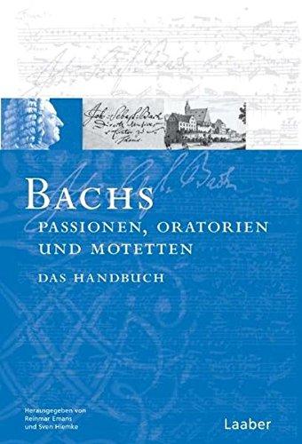 9783890074535: Bach-Handbuch. Bachs Oratorien, Passionen und Motetten