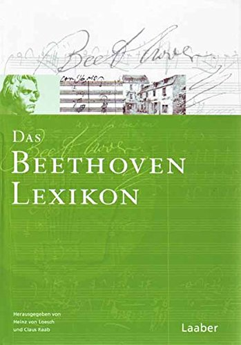 9783890074764: Das Beethoven-Handbuch 6. Das Beethoven-Lexikon