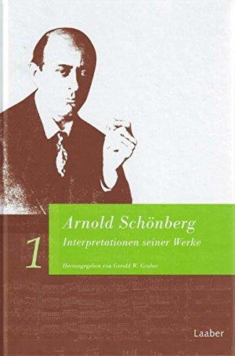 9783890075068: Arnold Schönberg. Interpretationen seiner Werke