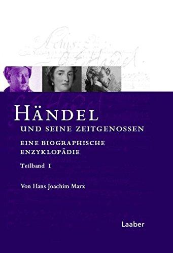 9783890076850: Das H�ndel-Handbuch in 6 B�nden. H�ndel und seine Zeitgenossen. Eine biographische Enzyklop�die/2 Bde