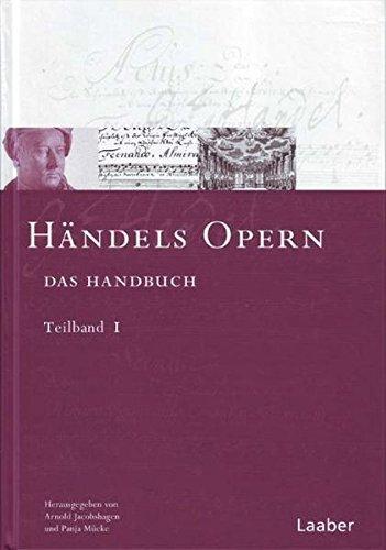 9783890076867: Das Händel-Handbuch in 6 Bänden. Händels Opern. In 2 Teilbänden