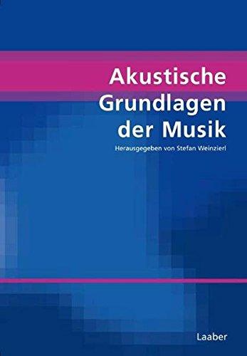 9783890076997: Akustische Grundlagen der Musik