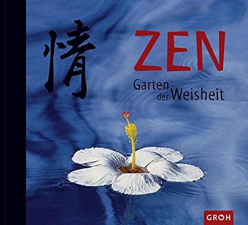 9783890083087: ZEN. Garten der Weisheit.
