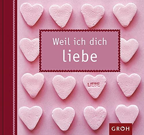 9783890083780: Weil ich dich liebe