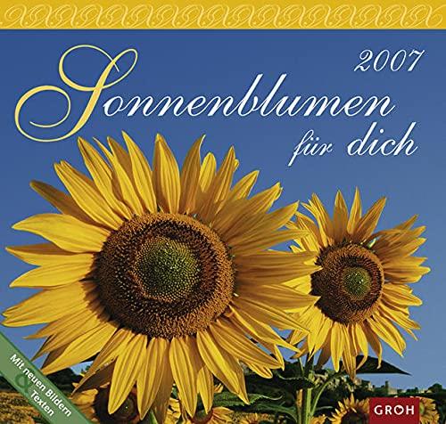 9783890089577: Sonnenblumen für dich 2007. (Kalender)