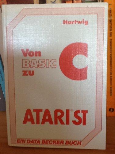 9783890111476: Von Basic zu C Atari ST