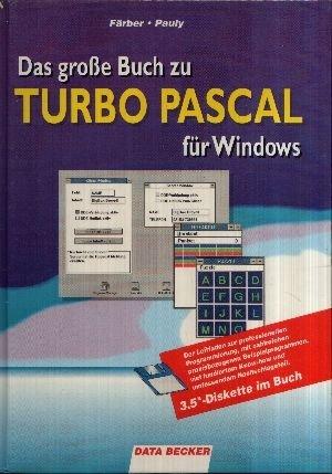 9783890112664: Das grosse Buch zu Turbo Pascal für Windows