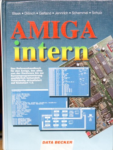 AMIGA intern Bleek; Dittrich, Stefan and Gelfand, Rolf