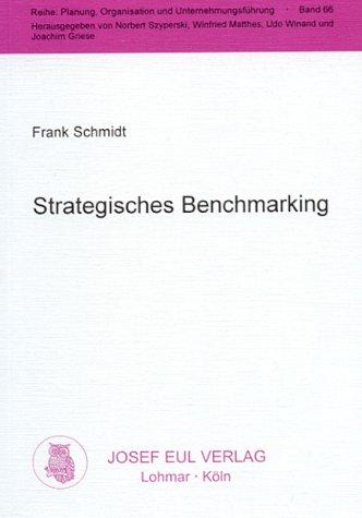 9783890127576: Strategisches Benchmarking - Gestaltungskonzeptionen aus der Markt- und Ressourcenperspektive (Livre en allemand)