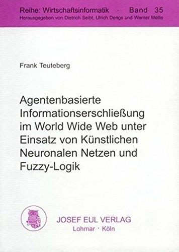 Agentenbasierte Informationserschließung im World Wide Web unter: Teuteberg, Frank