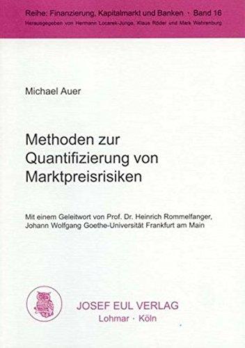 9783890129860: Methoden zur Quantifizierung von Marktpreisrisiken