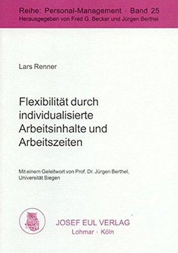 9783890129884: Flexibilität durch individualisierte Arbeitsinhalte und Arbeitszeiten
