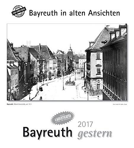 9783890130439: Bayreuth gestern 2017