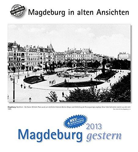 9783890135458: Magdeburg gestern 2013 Kalender