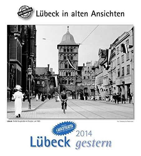 9783890136455: Lübeck gestern 2014. Kalender