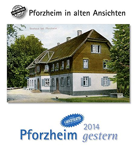 9783890136608: Pforzheim gestern 2014: Städtekalender