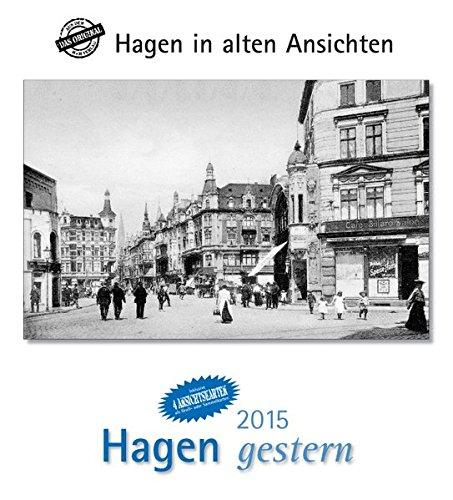 9783890137285: Hagen gestern 2015: Städtekalender