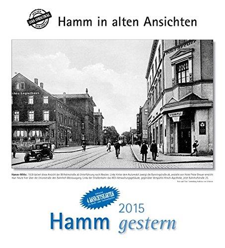 9783890137315: Hamm gestern 2015: Städtekalender